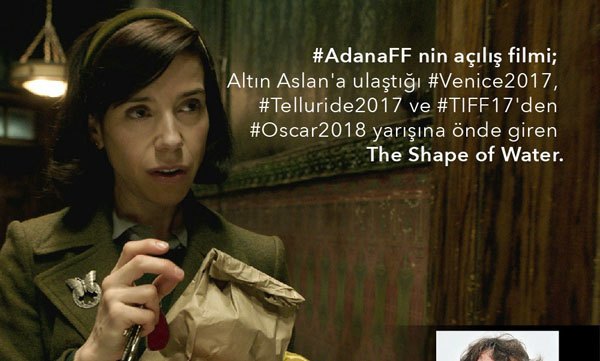 "Adana Film Festivali'nin açılış filmi ""The Shape of Water"""